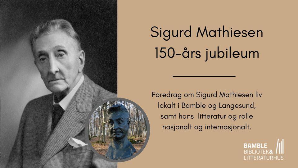 Sigurd Mathiesen 150 år