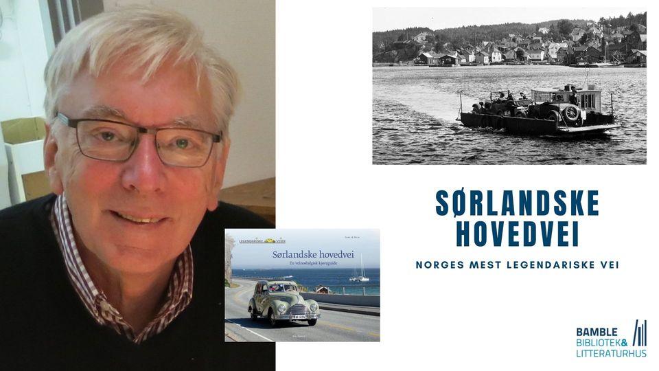 Sørlandske hovedvei – Norges mest legendariske vei